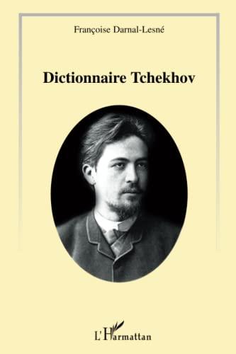 9782296113435: le dictionnaire Tchekhov