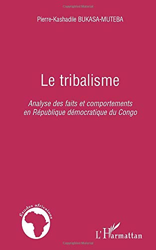 9782296113602: Le tribalisme (French Edition)