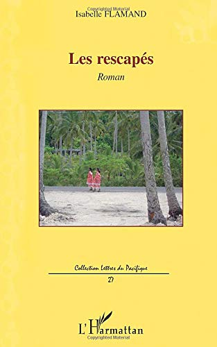 9782296113718: Rescapes roman (French Edition)