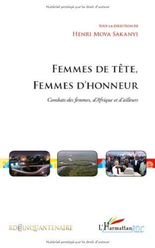9782296115217: Femmes de tête, Femmes d'honneur : Combats des femmes, d'Afrique et d'ailleurs