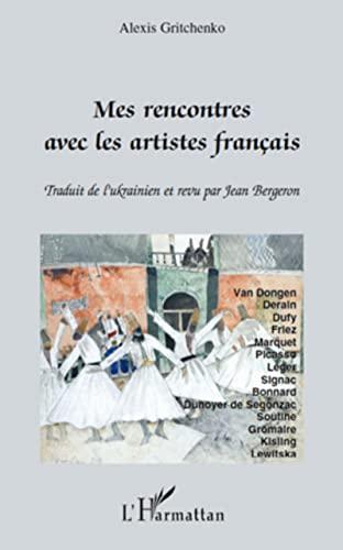 9782296117686: Mes rencontres avec les artistes fran�ais