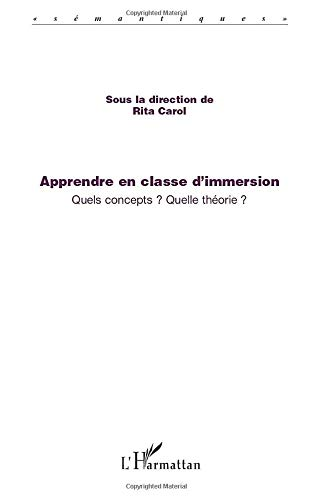 9782296117907: Apprendre en classe d'immersion (French Edition)