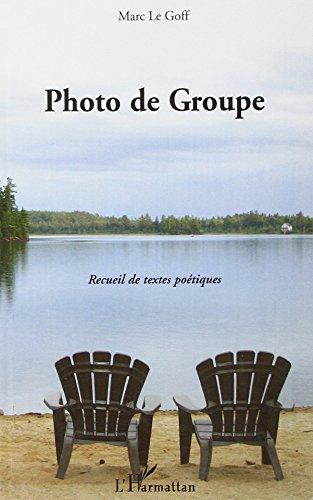 9782296119260: Photo de groupe recueil de textes poétiques