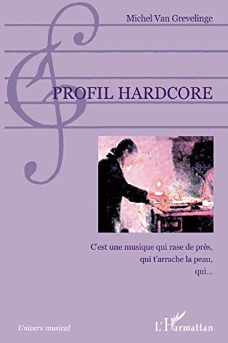 9782296119598: Profil hardcore (French Edition)