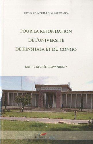 9782296120457: Pour la refondation de l'universit� de Kinshasa et du Congo : Fait-il recr�er Lovanium ?