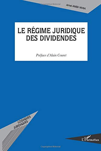 9782296121447: Le régime juridique des dividendes