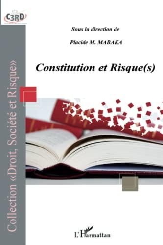 CONSTITUTION ET RISQUES: MABAKA PLACIDE MUKWABUHIKA