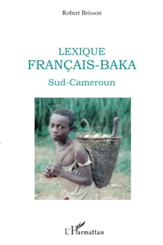 9782296122987: Lexique français-baka