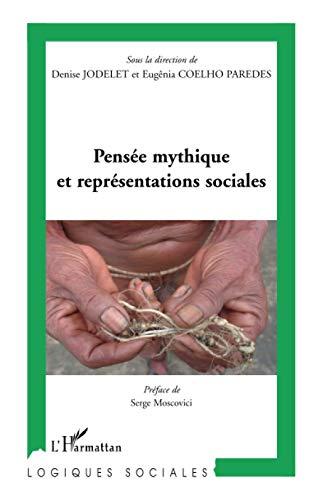 9782296123243: Pensée mythique et réprésentations sociales (Logiques sociales)