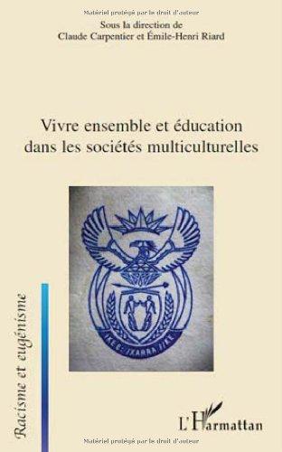 9782296123298: Vivre ensemble et éducation dans les sociétés multiculturelles