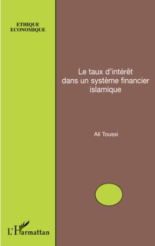 9782296123571: Le taux d'intérêt dans un système financier islamique