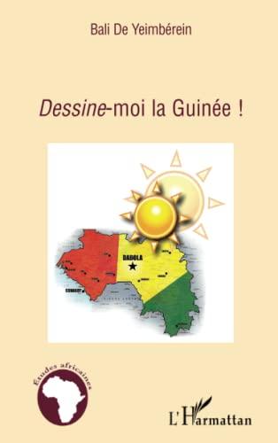9782296124547: Dessine-moi la Guinée !
