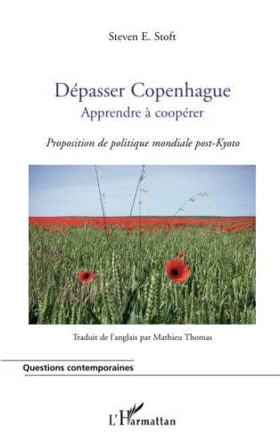 9782296125148: Dépasser Copenhague, apprendre à coopérer (French Edition)