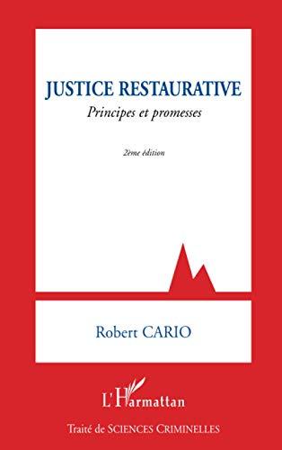 9782296125575: Justice restaurative: Principes et promesses (2e édition) (French Edition)