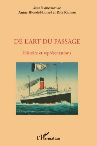 9782296126190: De l'art du passage (French Edition)