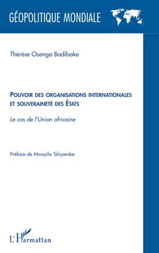 Pouvoir des organisations internationales et souveraineté des: Thérèse Osenga Badibake
