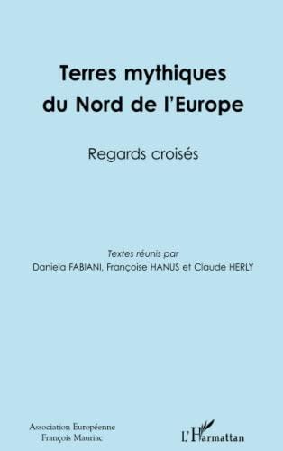 9782296126442: Terres Mythiques du Nord de l'Europe Regards Croisés
