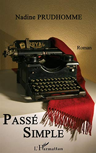 9782296126565: Passé simple (French Edition)
