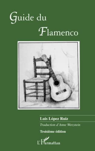 9782296128897: Guide du flamenco