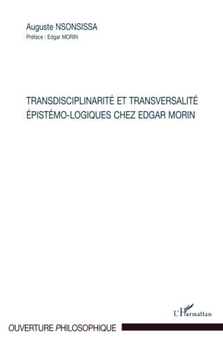9782296129122: Transdisciplinarit� et transversalit� �pist�mo-logiques chez Edgar Morin