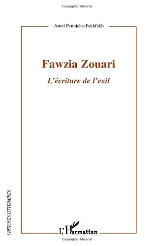 9782296129320: Fawzia Zouari: L'écriture De L'exil (French Edition)