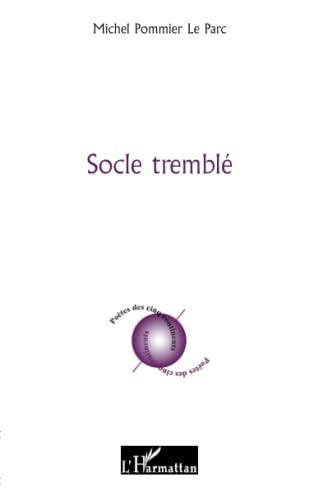 9782296129535: Socle Tremble