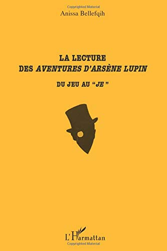 9782296129658: La lecture des Aventures d'Ars�ne Lupin : Du jeu au
