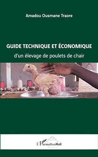 Guide technique et économique d'un élevage de: Amadou Ousmane Traore