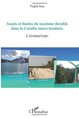9782296131002: Atouts et Limites du Tourisme Durable Dans la Caraibe Micro Insulaire l'Ecotourisme
