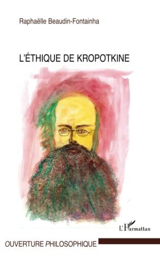 9782296131415: L'éthique de Kropotkine (French Edition)