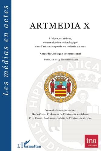 9782296132306: Ethique Esthetique Communication Technologique Dans l'Art Contemporain Ou le Destin du Sens