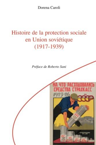 9782296135482: Histoire de la protection sociale en Union soviétique (1917-1939)
