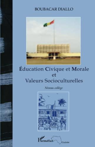 9782296135857: Education Civique et Morale et Valeurs Socioculturelles (French Edition)