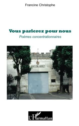 9782296135949: Vous Parlerez pour Nous Poemes Concentrationnaires