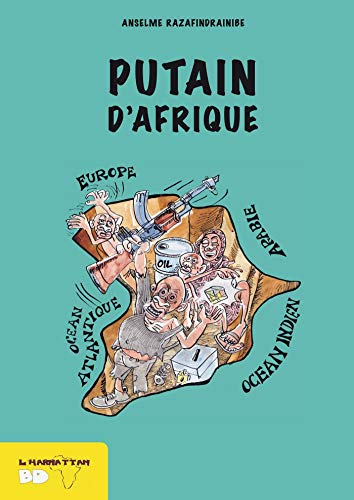 PUTAIN D'AFRIQUE: CASSIAU HAURIE CHRISTOPHE