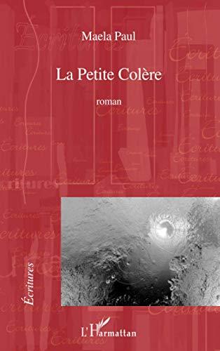 9782296137653: Petite Colere Roman
