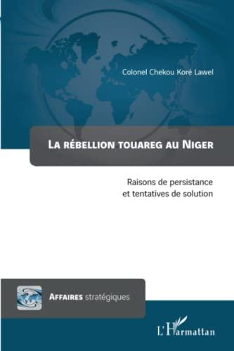 La rébellion touareg au Niger : Raisons: Colonel Chekou Koré