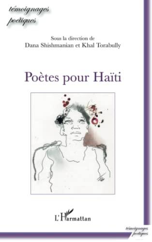 9782296138476: Po�tes pour Haiti
