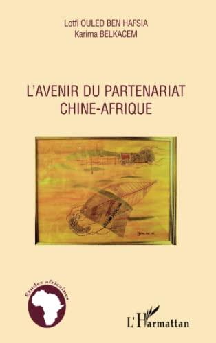 9782296138520: Avenir du Partenariat Chine Afrique