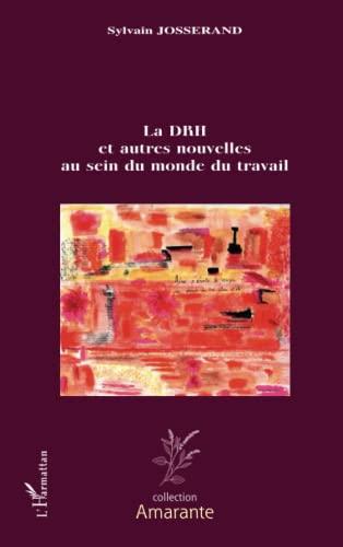 9782296140172: Drh et Autres Nouvelles au Sein du Monde du Travail