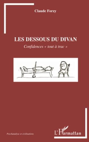 9782296140196: Les dessous du divan: Confidences tout à trac