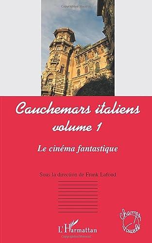 9782296541542: Cauchemars Italiens (Vol 1) le Cinema Fantastique