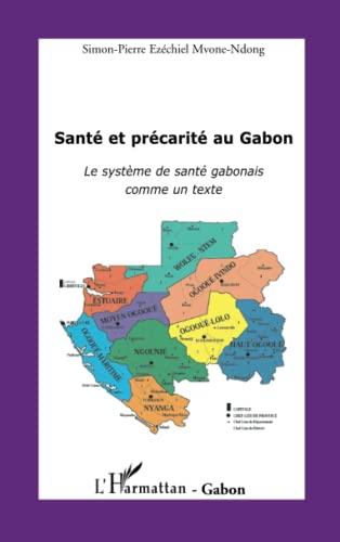 Santé et précarité au Gabon : Le système de santé gabonais comme...