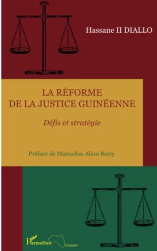 9782296542624: La réforme de la justice guinéenne: Défis et stratégie (French Edition)