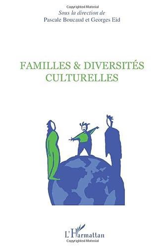 9782296544376: Familles & diversités culturelles (French Edition)