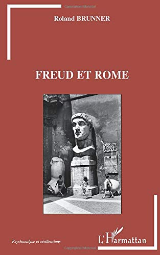 9782296545441: Freud et Rome (French Edition)