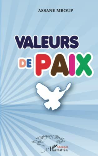 9782296549180: Valeurs de paix (French Edition)