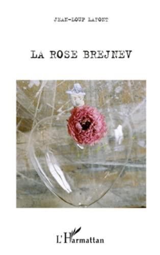 9782296550872: Rose Brejnev