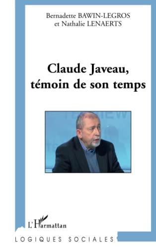 9782296550957: Claude Javeau, témoin de son temps (French Edition)