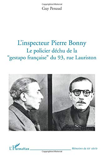 9782296551084: L'inspecteur Pierre Bonny : Le policier d�chu de la